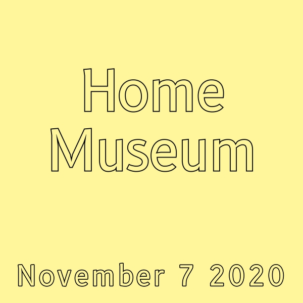 Home Museum Launch postponed to the 7th of November, 2020 Image