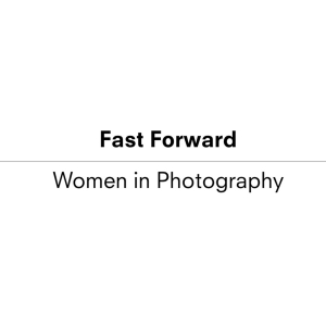 Fast Forward: Women in Photography Image